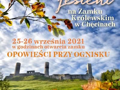 Uroki jesieni na Zamku Królewskim w Chęcinach!