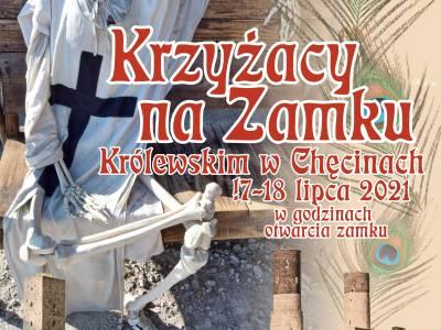 """Chęciny zapraszają! Weekend z Krzyżakami na Zamku Królewskim w Chęcinach oraz w Zabytkowej Kamienicy """"Niemczówka""""!"""
